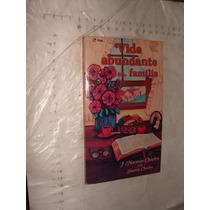 Libro Vida Abundante En Familia , J. Norman , 192 Paginas ,