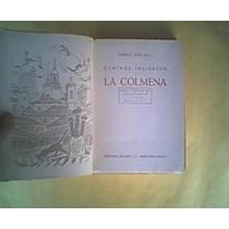 Cela, Camilo. La Colmena.caminos.1955 1a Ed.