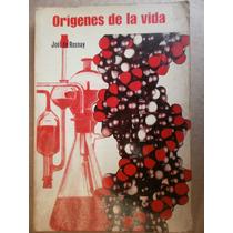 Origenes De La Vida Del Atomo A La Celula Joel De Rosnay 70