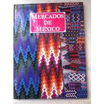 Corporación Industrial. Mercados De México. 1990.