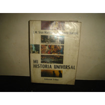 Mi Historia Universal -j. M. Siso Martínez, Humberto Bartoli