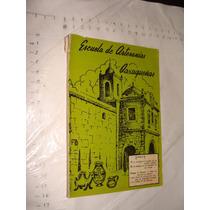 Libro Escuela De Artesanias Oaxaqueñas , Año 1965