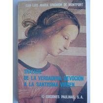 Libro Tratado De La Devocion A La Santisima Virgen