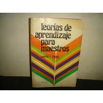 Teorías De Aprendizaje Para Maestros - Morris I. Bigge