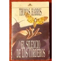 El Silencio De Los Corderos Thomas Harris 1a. Edición