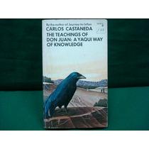 Carlos Castaneda, The Teachings Of Don Juan.