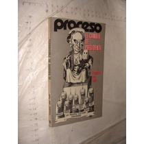 Libro El Cambio Del Presidente , Proceso , Francisco Jose Pa