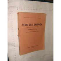 Libro Tecnica De La Enseñanza , Primer Curso , Consepcion Ma