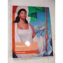 Libro Año 2014 , Historia Cuarto Grado , 190 Paginas,