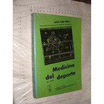 Libro Medicina Del Deporte , Jose Luis Nilo , Año 1986 , 427
