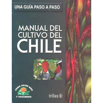 Manual Del Cultivo Del Chile