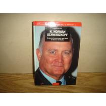 El General Americano Que Ganó La Guerra Del Golfo -h. Norman
