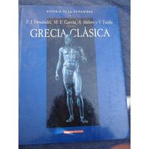 Historia De La Humanidad Grecia Clasica Fernandez