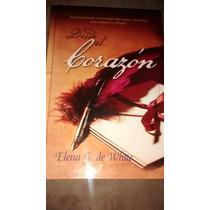 Desde El Corazón Elena G De White Pasta Dura Libro