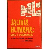 Jauría Humana. Cine Y Psicología. Urra, Compadre, Romero. T.