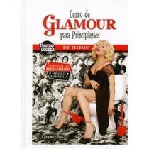 Libro Glamour Para Principiantes - Didi Escobart - Au1