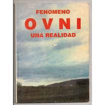 Libro Fenómeno Ovni Una Realidad José L. Martínez 1a Ed 1995