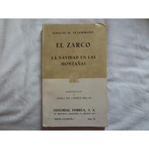 El Zarco. La Navidad En Las Montañas (ignacio M. Altamirano)