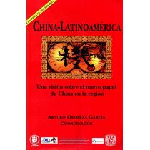 Libro: China-latinoamèrica Envío $30