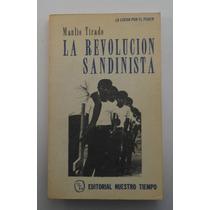 La Revolución Sandinista / Manlio Tirado