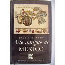 Libro, Paul Westheim, Arte Antiguo De México