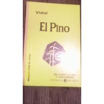 Libro El Pino ( Y Algunas Especies De Interes Economico )