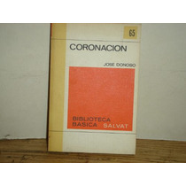 Coronación - José Donoso