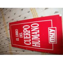El Libro Del Cuerpo Humano Revista Muy Interesante Hm4