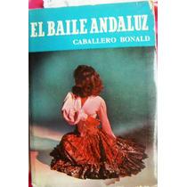 Libro, El Baile Andaluz, José M. Caballero Bonald