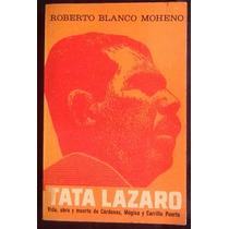 Tata Lázaro. Roberto Blanco Moheno.