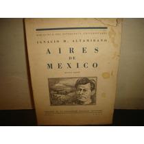 Aires De México - Ignacio Altamirano - 1955