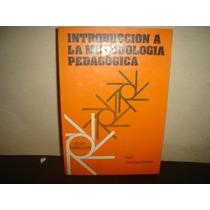 Introducción A La Metodología Pedagógica - Karl Aschersleben