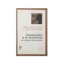 Libro Introducción A La Economía: Un Enfoque Estructuralista