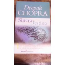 Libro Sincro Destino , Deepak Chopra