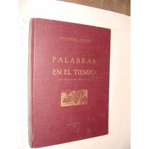 Libro Palabras En El Tiempo , Salvador Pineda , Año 1961 , 1