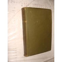 Libro Antiguo Año 1922 , Un Hombre Extraño , Segunda Parte D