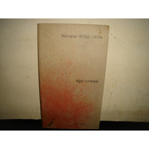 Manzanas De Raíz Láctea - Eligio Coronado 1985- Firmado