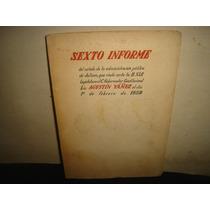 Sexto Informe, Agustín Yáñez, 1º De Febrero De 1959