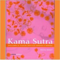 Libro Kama Sutra Nicole Bailey Relaciones Sexuales Tapa Dura