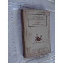 Libro Antologia De Cuentos Mexicanos , 1875-1910 , Joaquin R