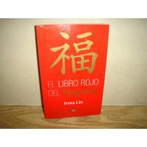 El Libro Rojo Del Feng Shui - Irma Lin