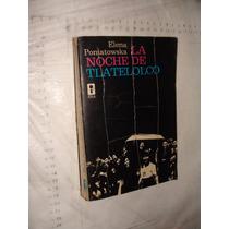 Libro La Noche De Tlatelolco , Elena Poniatowska , Año 1977