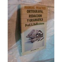 Libro Manual Practico Ortografia , Redaccion Y Gramatica , P
