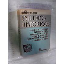 Libro Estudios Historicos , Jesus Romero Flores , Evolucion