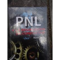 Pnl Y La Resolucion De Conflictos Nora Salas