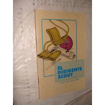 Libro El Dirigente Scout , Francisco Javier Espinosa , 64 Pa