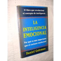 Libro La Inteligencia Emocional , Daniel Goleman , Año 1995