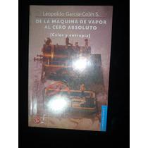 Leopoldo García, De La Maquina De Vapor Al Cero Absoluto