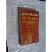 Libro Las Buenas Conciencias , Carlos Fuentes , Año 1979 , 1