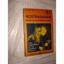 Libro Nostradamus , El Mayor Profeta De Todos Los Tiempos ,